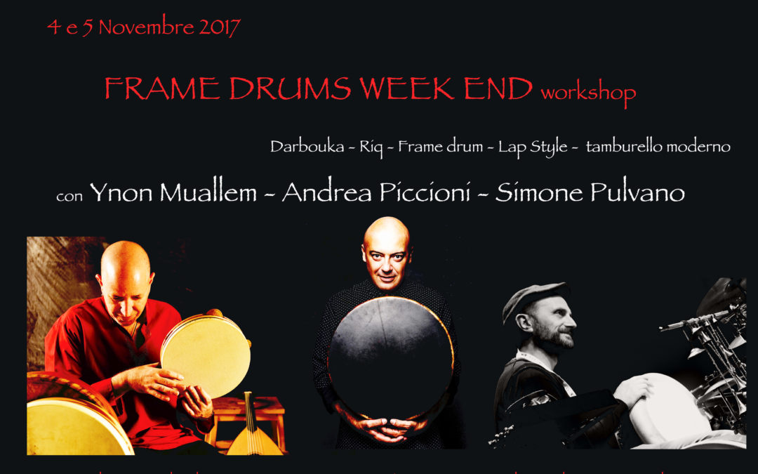 framedrums week end